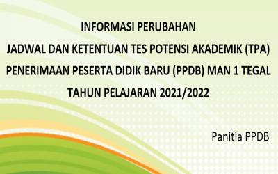 Perubahan Jadwal dan Ketentuan Tes Potensi Akademik (TPA) PPDB MAN 1 Tegal Tahun Pelajaran 2021/2022
